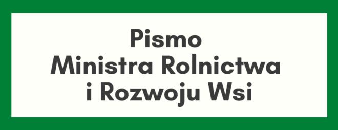 Pismo Ministra Rolnictwa i Rozwoju Wsi z dnia 06.05.2020