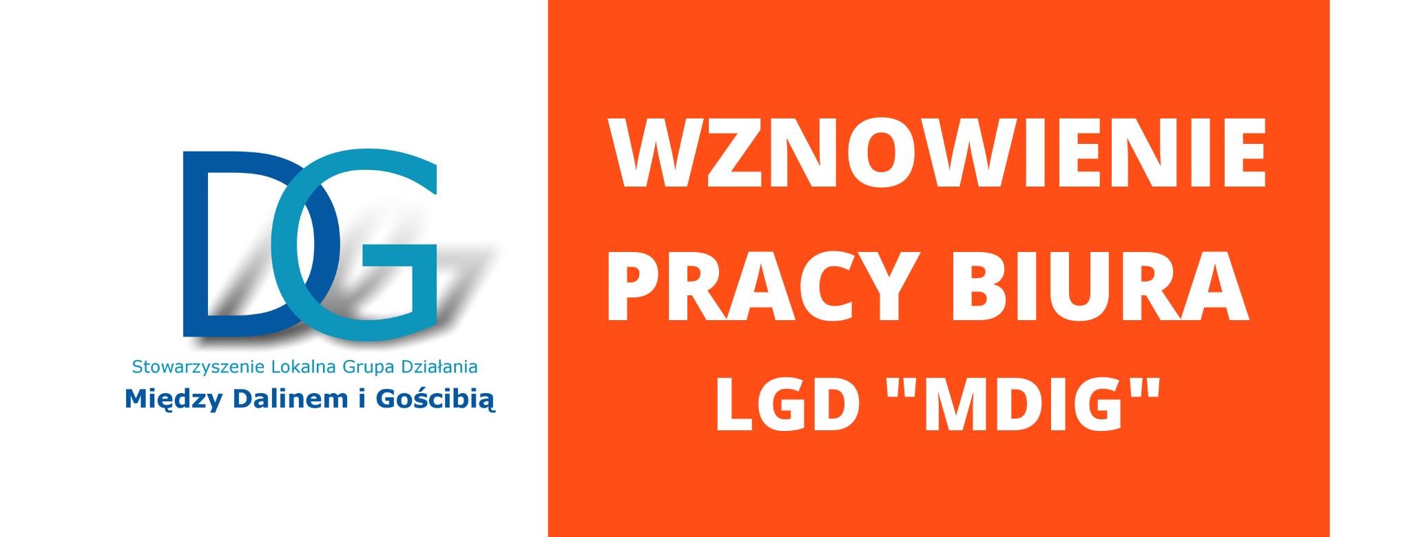 """Wznowienie pracy Biura LGD """"MDiG"""""""