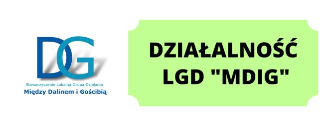 """Działalność LGD """"Między Dalinem i Gościbią"""""""