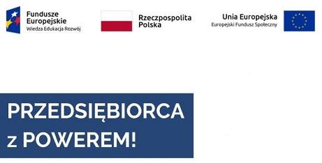 Przedsiębiorca z POWEREM – projekt współfinansowany z UE
